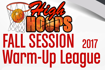 2017 High Hoops Fall Warm-Up League
