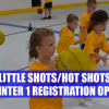 2019-20 Winter 1 Session Little Shots/Hot Shots